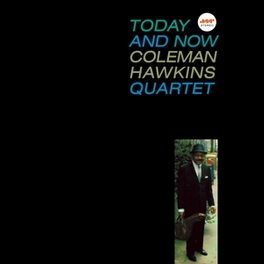 TODAY & NOW -HQ- INCL. MP3 DOWNLOAD COLEMAN HAWKINS, LP