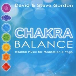 CHAKRA BALANCE DAVID & STEVE GORDON, CD