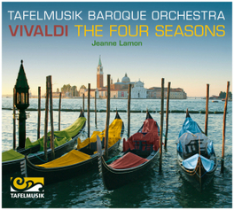 FOUR SEASONS TAFELMUSIK BAROQUE ORCHESTRA/JEANNE LAMON A. VIVALDI, CD