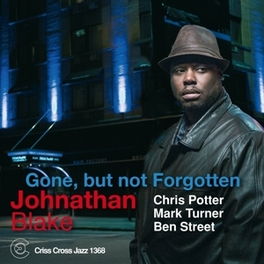 GONE, BUT NOT FORGOTTEN BLAKE, JONATHAN -QUARTET-, CD