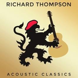 ACOUSTIC CLASSICS RICHARD THOMPSON, CD