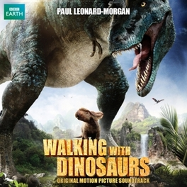 WALKING WITH DINOSAURS PAUL LEONARD-MORGAN OST, CD