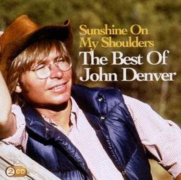 SUNSHINE ON MY SHOULDERS BEST OF Audio CD, JOHN DENVER, CD