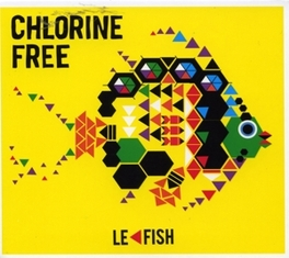 LE FISH CHLORINE FREE, CD
