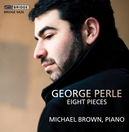 GEORGE PERLE - EIGHT.. .. PIECES