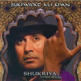 SHUKRIYA SUKHAWAT ALI KHAN, CD