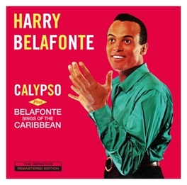 CALYPSO/BELAFONTE SINGS.. .. OF THE CARIBBEAN - 2 ON 1CD + 3 BONUS TRACKS HARRY BELAFONTE, CD