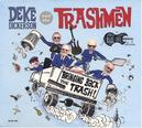BRINGING BACK THE TRASH! & THE TRASHMEN // FIRST ALBUM IN 25 YEARS