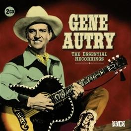ESSENTIAL RECORDINGS GENE AUTRY, CD