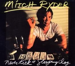 NEVER KICK A SLEEPING DOG SLIPCASE MITCH RYDER, CD