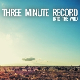 INTO THE WILD HARDCORE-PUNK ROCK'N'ROLL FROM GERMANY THREE MINUTE RECORD, Vinyl LP