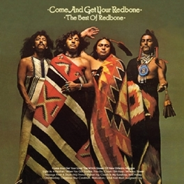 COME AND GET YOUR REDBONE BEST OF, INCL. WITCH QUEEN OF NEW ORLEANS REDBONE, CD