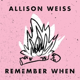 REMEMBER WHEN -5TR- ONE SIDED W/SILK SCREENED B-SIDE // LIM.600 ALLISON WEISS, MSINGLE