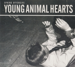 YOUNG ANIMAL HEARTS DIGIPACK SPRING OFFENSIVE, CD
