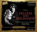 PELLEAS AND MELISANDE ENGLISH NATIONAL ORCHESTRA/MARK ELDER