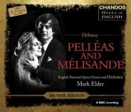 PELLEAS AND MELISANDE ENGLISH NATIONAL ORCHESTRA/MARK ELDER C. DEBUSSY, CD