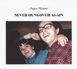 NEVER HUNGOVER AGAIN POP-PUNK IN PARADOX JOYCE MANOR, CD