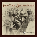 LONG TIME...SELDOM SCENE SONGS RE-RECORDED