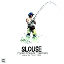 SLOUSE-FISHING IN SLOWER TERRITORIES // RAINER TRUBY