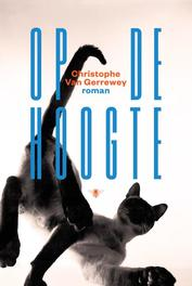 Op de hoogte roman, Van Gerrewey, Christophe, Paperback