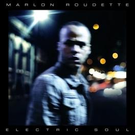 ELECTRIC SOUL MARLON ROUDETTE, CD