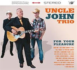 FOR YOUR PLEASURE UNCLE JOHN -TRIO-, CD