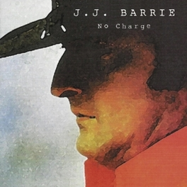 NO CHARGE J.J. BARRIE, CD