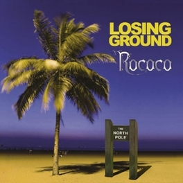 LOSING GROUND 2014 REFORMED BAND ROCOCO, CD