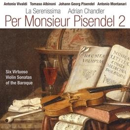 PER MONSIEUR PISENDEL 2 ADRIAN CHANDLER Chandler, Adrian, CD