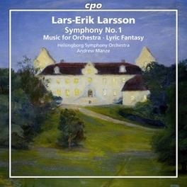 ORCHESTRAL WORKS VOL.1 HELSINGBORG S.O./ANDREW MANZE L.E. LARSSON, CD