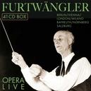 FURTWANGLER 1886-1954 *BO OPERA LIVE/BERLIN/MILANO/LONDON/BAYREUTH/NURNBERG/SALZB