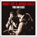 PURE RAW BLUES JUNIOR'S HARP & BUDDY'S GUITAR BACKED BY THEIR VOCALS