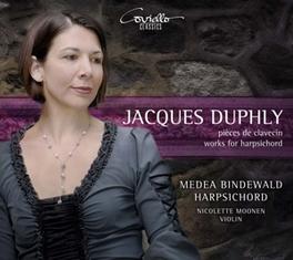 WORKS FOR HARPSICHORD MEDEA BINDEWALD/NICOLETTE MOONEN J. DUPHLY, CD