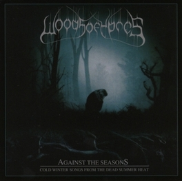 AGAINST THE SEASONS WOODS OF YPRES, CD