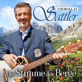 DIE STIMME DER BERGE OSWALD SATTLER, CD