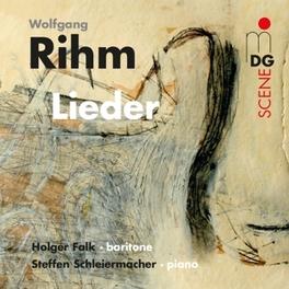 LIEDER FALK/SCHLEIERMACHER W. RIHM, CD