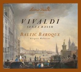 SENZA BASSO BALTIC BAROQUE/G.MALTIZOV A. VIVALDI, CD