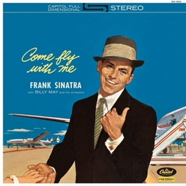 COME FLY WITH ME -HQ- 180 GRAMS VINYL + DOWNLOAD FRANK SINATRA, LP