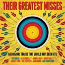 THEIR GREATEST MISSES 60 ORG TRACKS THAT SHOULD HAVE BEEN HITS