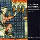 CANTIGAS DE TOLEDO ALOFONSO X*SPANISH KING/W/PAULA VEGA, EDUARDO PANIAGUA,