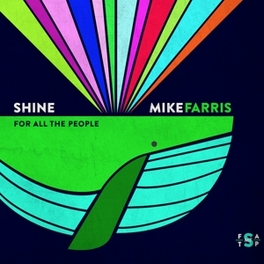 SHINE FOR ALL THE PEOPLE WITH LOTS OF STAX INFLUENCES MIKE FARRIS, CD