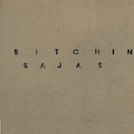 BITCHIN BAJAS BITCHIN BAJAS, Vinyl LP
