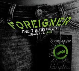 CAN'T SLOW DOWN (LIVE) FOREIGNER, LP