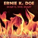 BURN K-DOE BURN