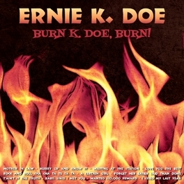 BURN K-DOE BURN K-DOE, ERNIE, CD