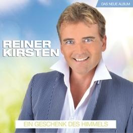 EIN GESCHENK DES HIMMELS REINER KIRSTEN, CD