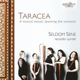 TARACEA SELDOM SENE, CD