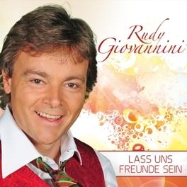 LASS UNS FREUNDE SEIN RUDY GIOVANNINI, CD