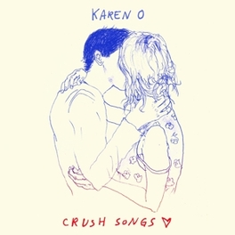 CRUSH SONGS -DIGI- 'SOLO DEBUT FROM THE QUEEN OF THE YEAH YEAH YEAHS' KAREN O, CD