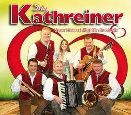 UNSER HERZ SCHLAEGT FUER KATHREINER, CD
